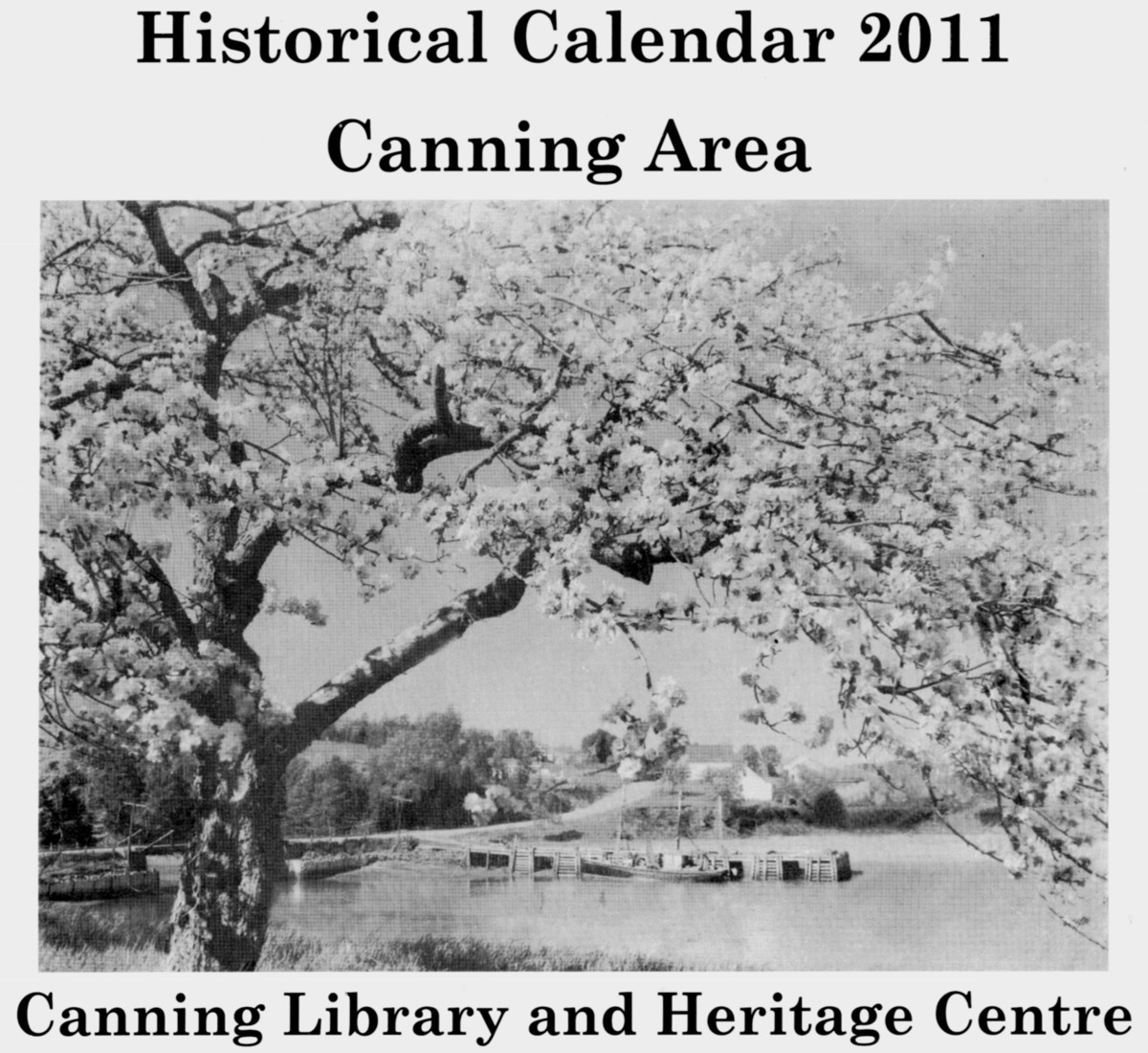 Canning Library and Heritage Center, Historical Calendar 2011