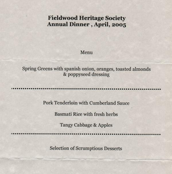 Menu: Fieldwood Heritage Society, eighteenth Annual Dinner Meeting, 23 April 2005