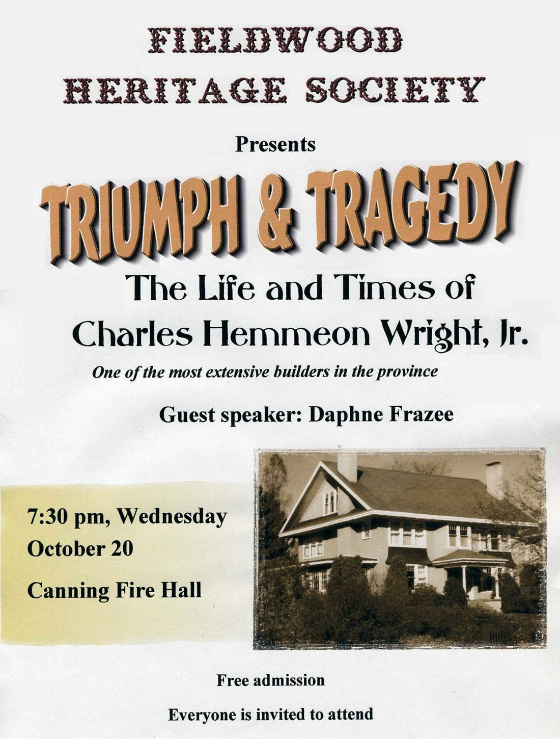 Fieldwood Heritage Society: Charles Hemmeon Wright Jr. Life and Times, 20 October 2010