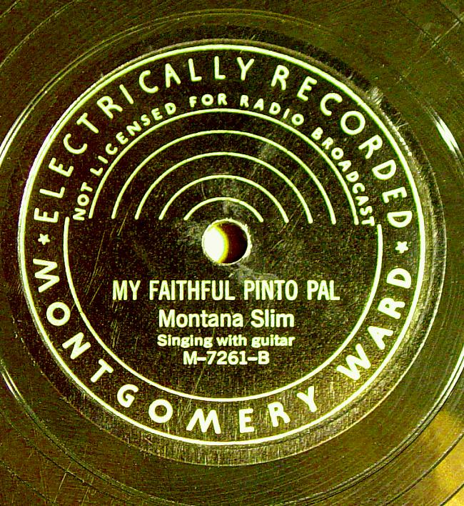 Montana Slim, Montgomery Ward M-7261 78rpm record, My Faithful Pinto Pal