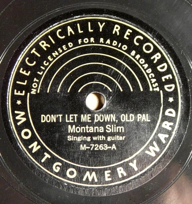 Montana Slim, Montgomery Ward M-7263 78rpm record, Don't Let Me Down, Old Pal