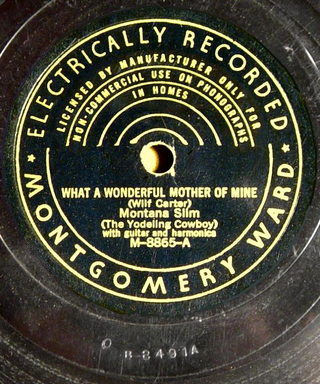 Montana Slim, Montgomery Ward M-8865 78rpm record, What a Wonderful Mother of Mine