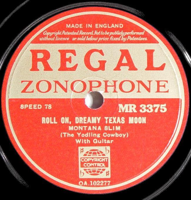 Regal Zonophone MR-3375 78rpm record, Montana Slim, Roll On Dreamy Texas Moon