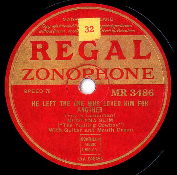Regal Zonophone MR-3486 78rpm record, Montana Slim, He Left the One Who