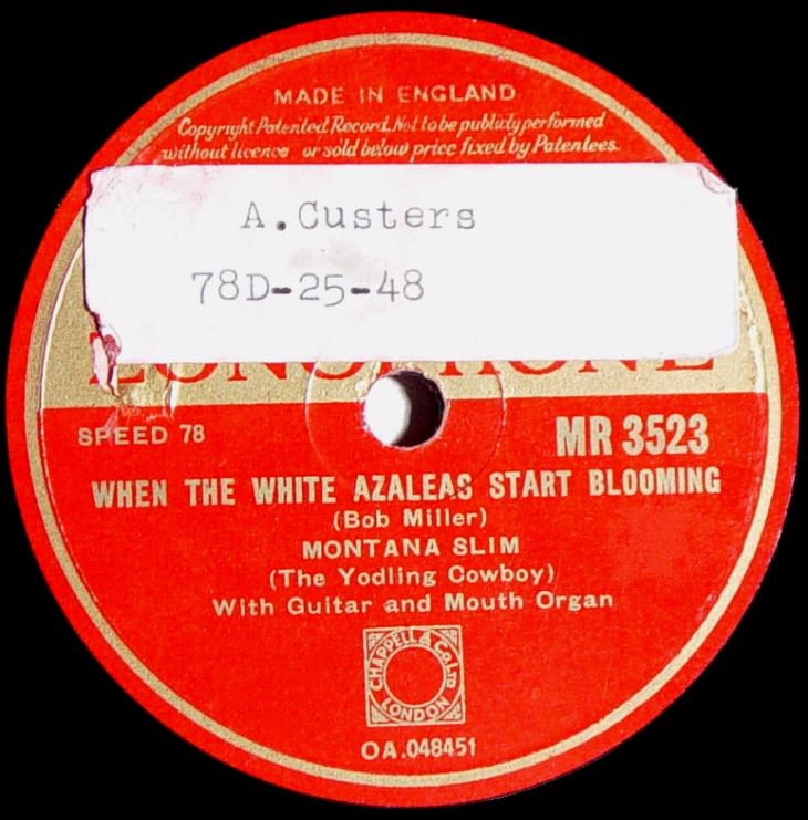 Regal Zonophone MR-3523 78rpm record, Montana Slim, When the White Azaleas Start Blooming