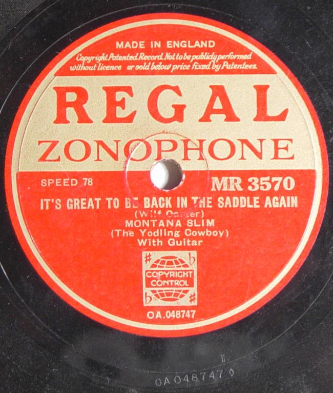 Regal Zonophone MR-3570 78rpm record, Montana Slim, It's Great to be Back in the Saddle Again