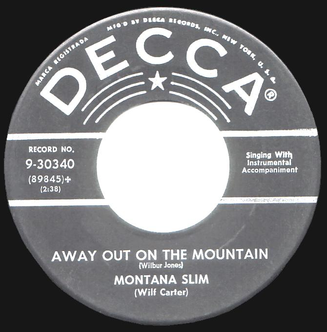 Montana Slim 45rpm record, Away Out On The Mountain, Decca 9-30340