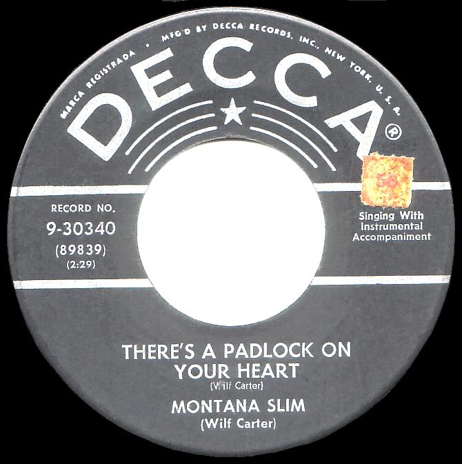 Montana Slim 45rpm record, There's a Padlock On Your Heart, Decca 9-30340