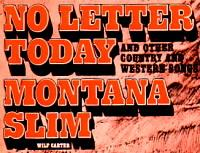 Montana Slim record 33rpm LP (Australia) No Letter Today