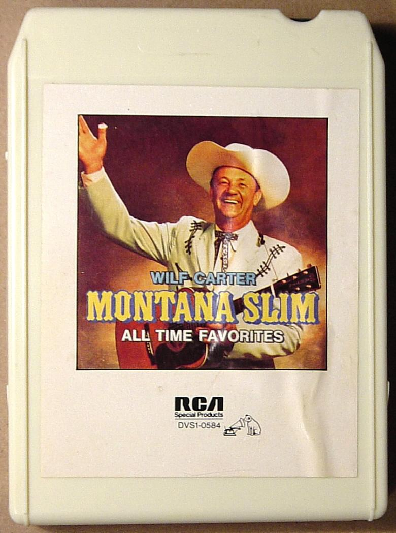 Label: RCA 8-track tape cassette, Montana Slim, All Time Favorites