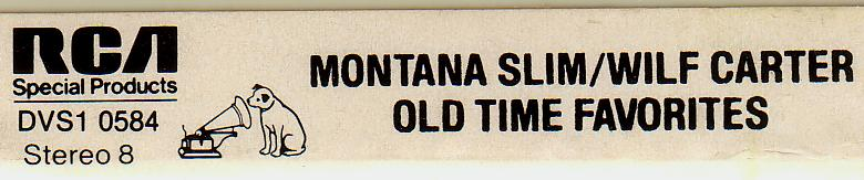 End label: RCA 8-track tape cassette, Montana Slim, Old Time Favorites