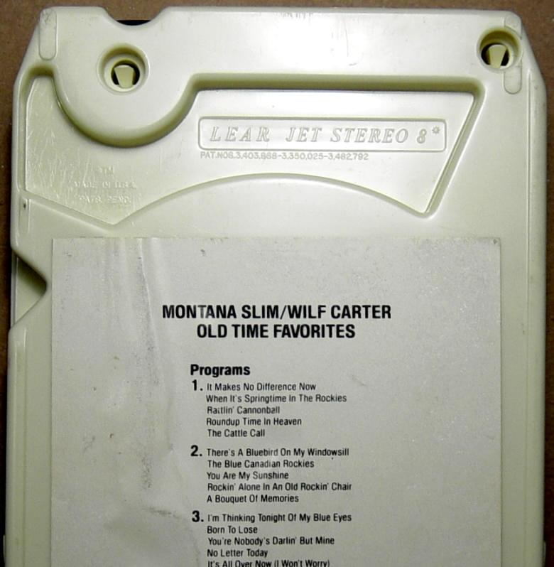 Lear Jet Stereo: RCA 8-track tape cassette, Montana Slim, Old Time Favorites