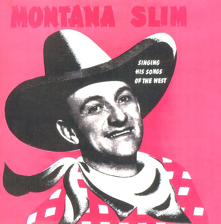 Jacket front: Montana Slim record 33rpm LP Wilf Carter Edition WCE-3