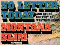 Montana Slim record 33rpm LP (Canada) No Letter Today