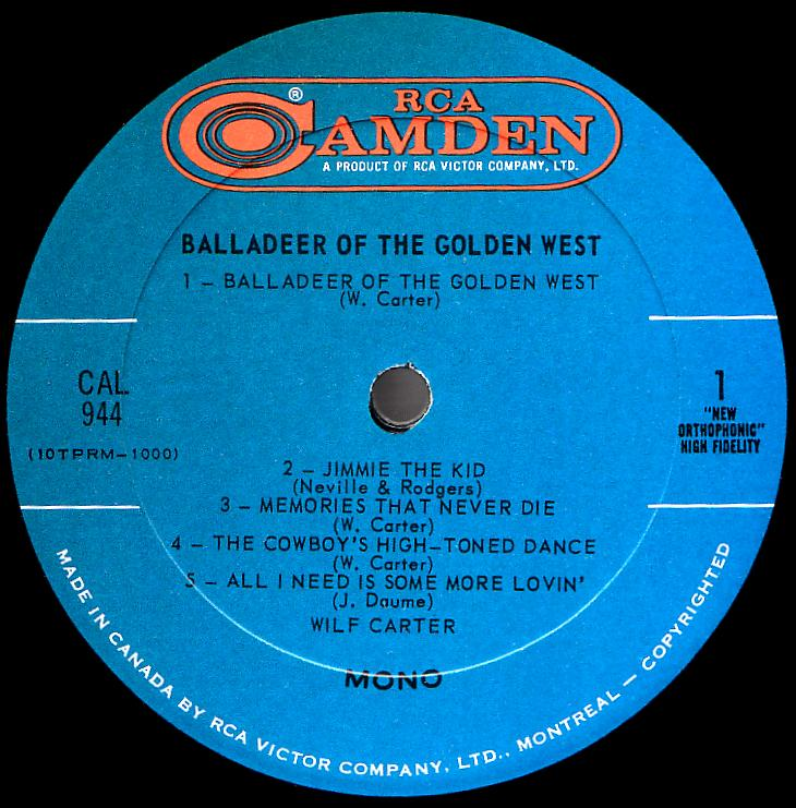 Wilf Carter record Balladeer of the Golden West (Canada) 33rpm LP RCA Camden CAL-944 side one
