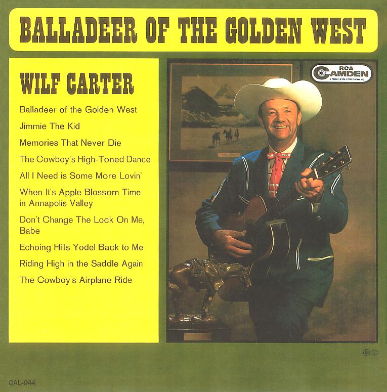 Jacket front: Wilf Carter record Balladeer of the Golden West (Canada)  33rpm LP RCA Camden CAL-944
