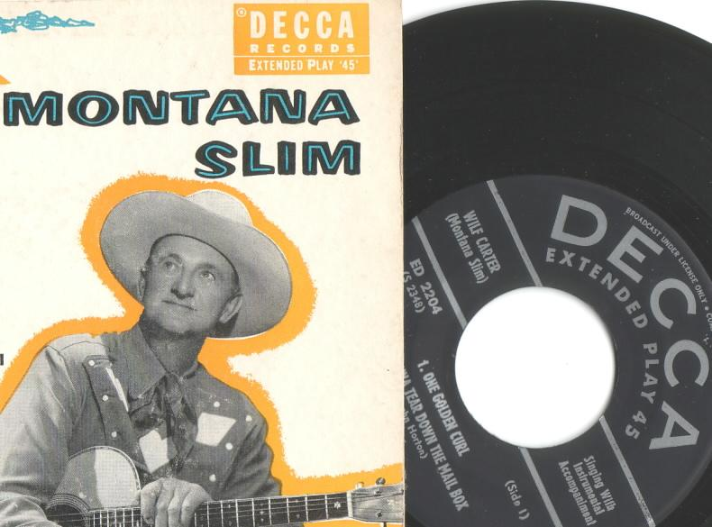 Decca ED-2204 45rpm EP (extended play) record.  Label: Wilf Carter   Jacket: Montana Slim
