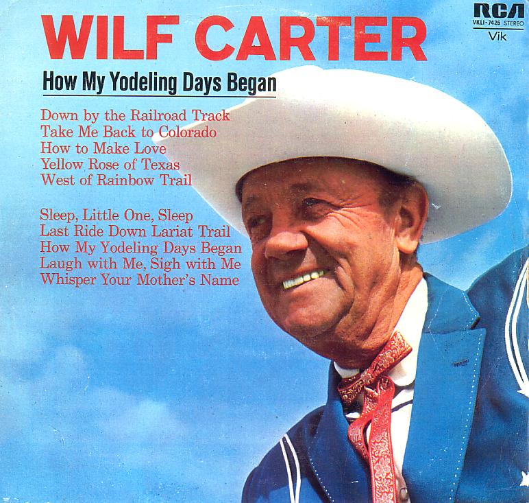 Jacket front: Wilf Carter record (New Zealand) 33rpm LP RCA VKLI-7426