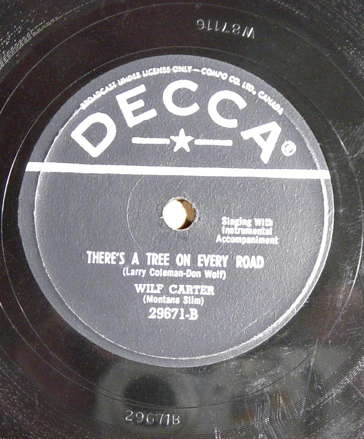 Decca 29671 78rpm record side B, Wilf Carter, There's a Tree on Every Road
