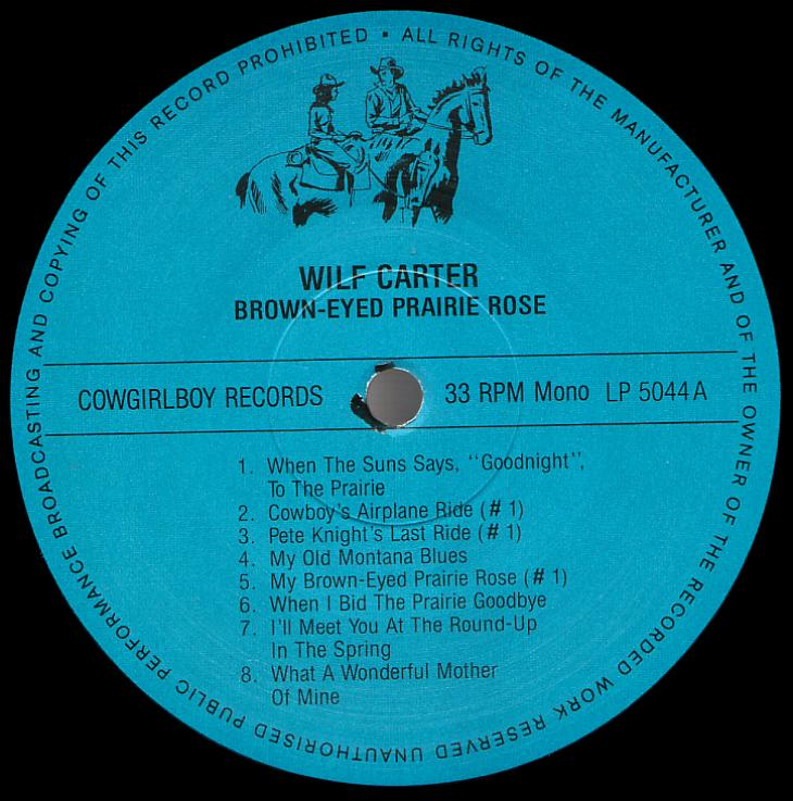 Wilf Carter record 33rpm LP Cowgirlboy 5044 side one label