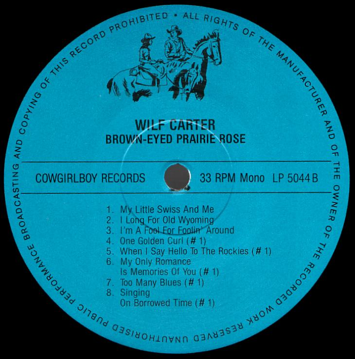 Wilf Carter record 33rpm LP Cowgirlboy 5044 side two label