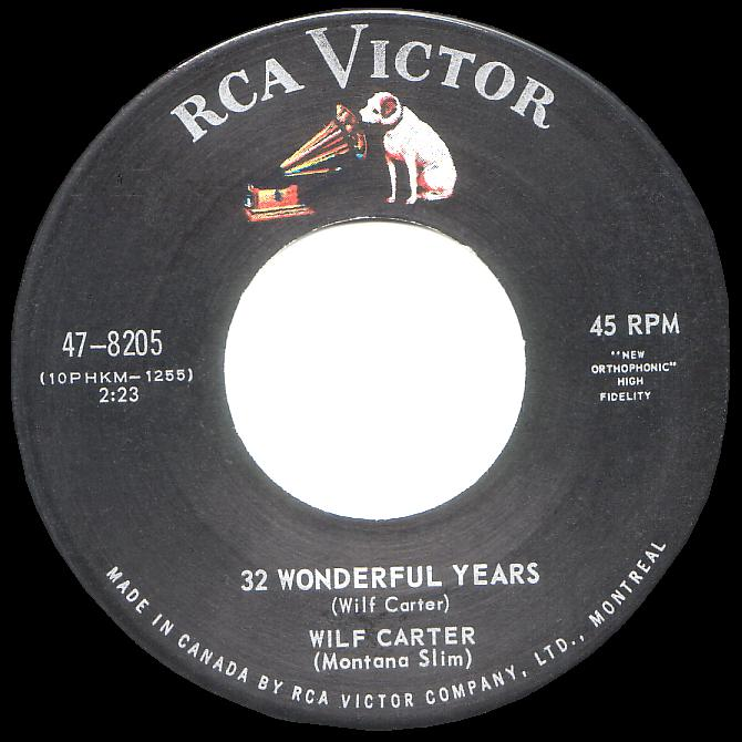RCA Victor 47-8205 45rpm record, Wilf Carter, 32 Wonderful Years