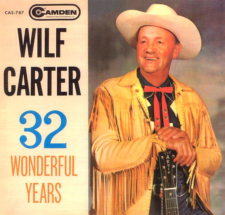Jacket front: Wilf Carter record (Canada) 33rpm LP Pickwick CAS-787