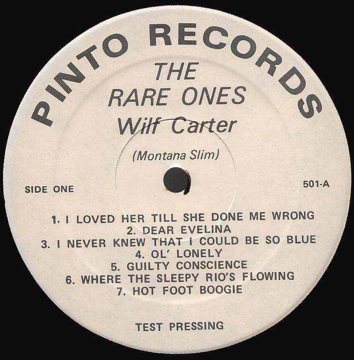 Wilf Carter record 33rpm LP Pinto WC-501 side one label