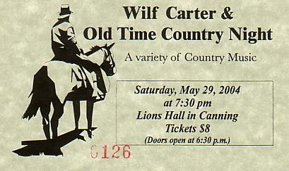 Ticket: Wilf Carter Old Time Country Night, 29 May 2004